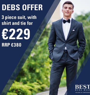 The Best Menswear Debs suit offer has arrived to Liffey Valley!