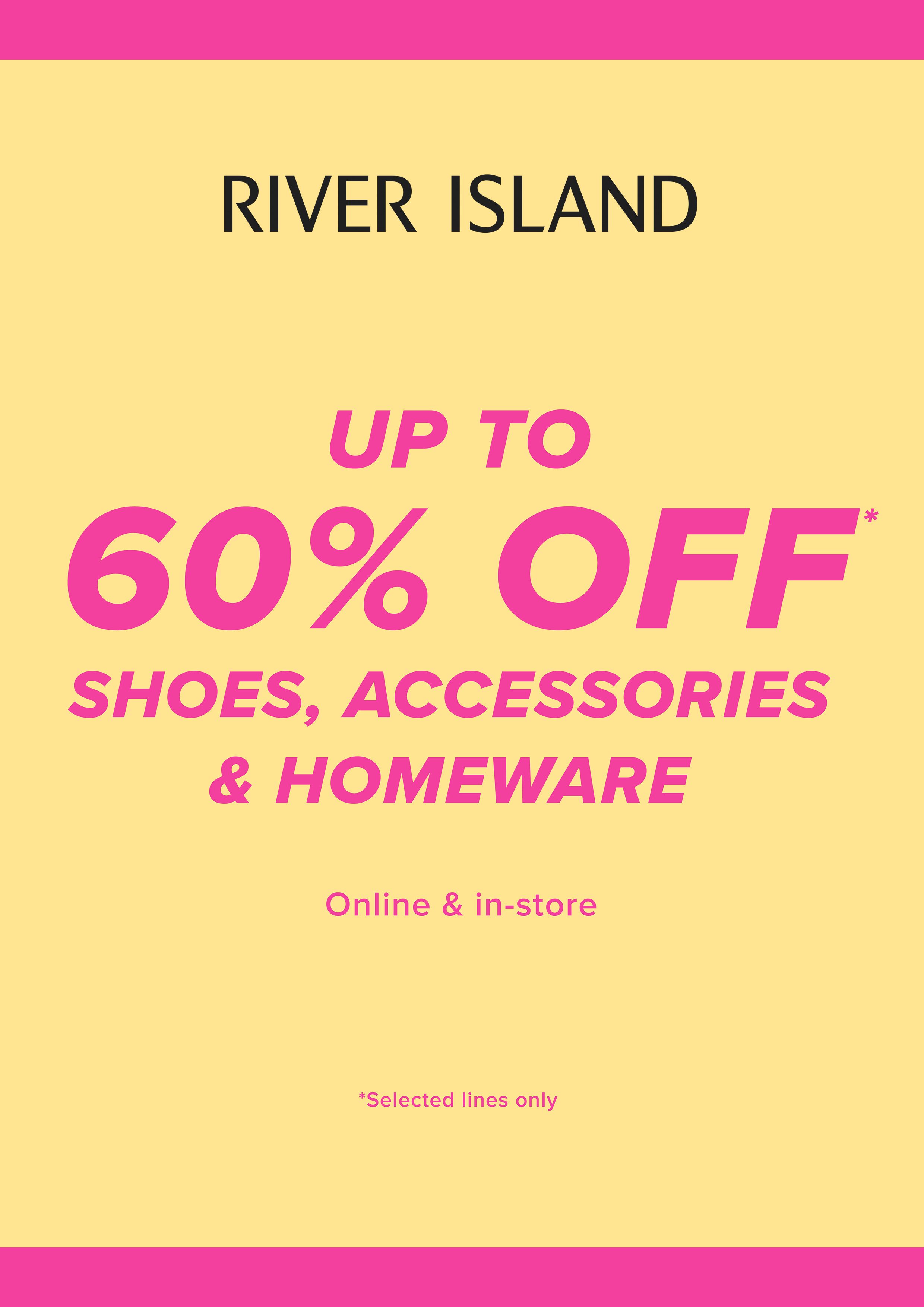 Up to 60% off in River Island!*